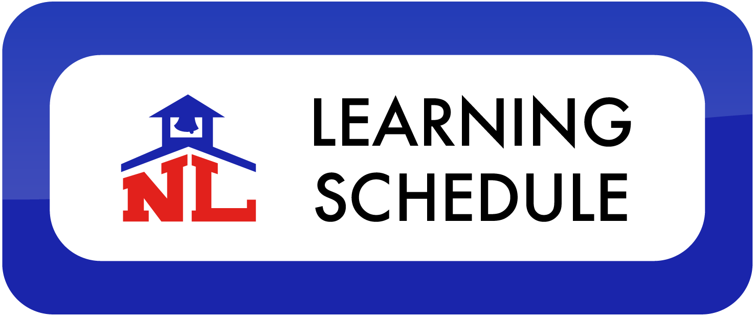 NLCS Learning Schedule